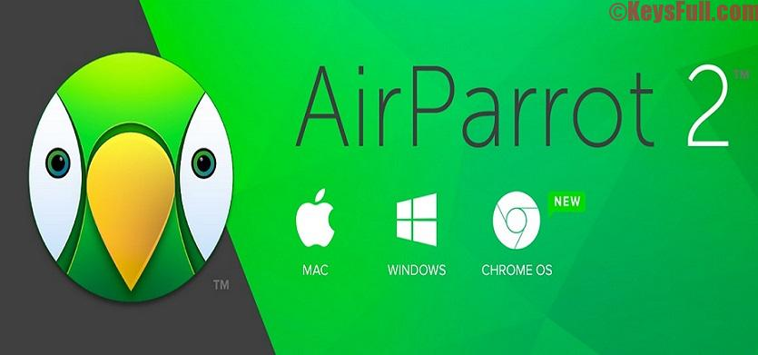 AirParrot 2.7.3 Full Version Crack Download [32&64-bit]