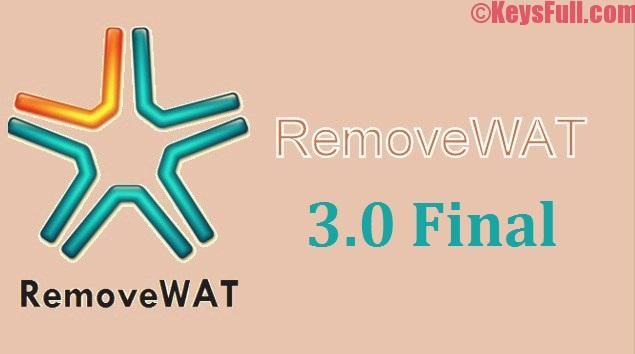 RemoveWAT 3.0 Final Activator For Windows 788.1 All Editions (2)