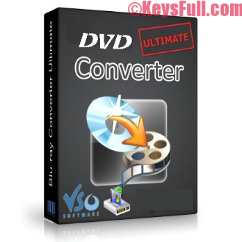 VSO DVD Converter Ultimate 4.0.0.32 Full Keygen