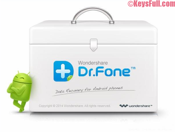 Wondershare Dr.Fone For Android 8 Crack Incl Serial Key