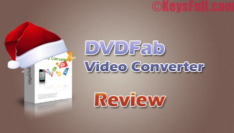 DVDFab Video Converter 10 Crack Incl Keygen