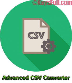 Advanced CSV Converter 6.35 Registration Code 2017
