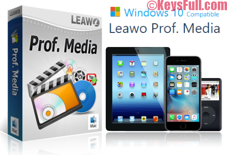 Leawo Prof. Media 7.7.0.0 Serial Key Plus Crack