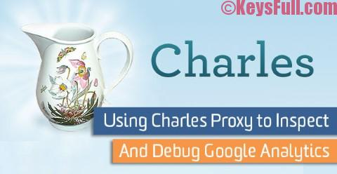 Charles Proxy 4.1.2 Crack + License Key is Here