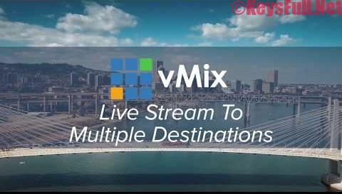 vMix 22.0.0.47 Crack Full Keygen